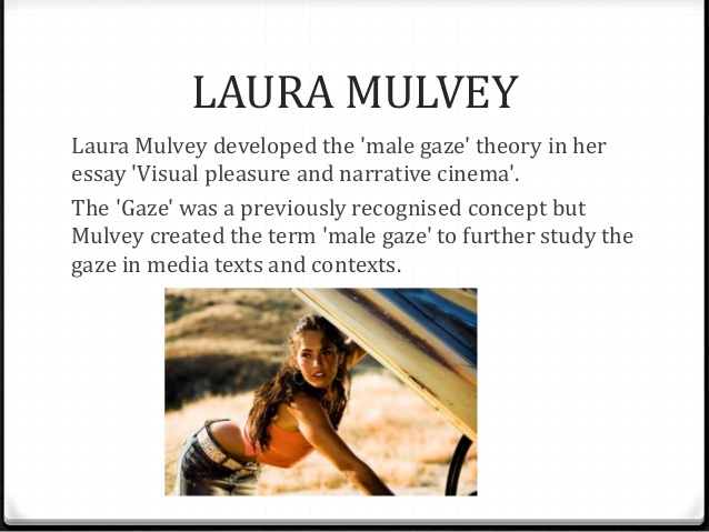 laura-mulvey-the-male-gaze-theory-2-638.jpg