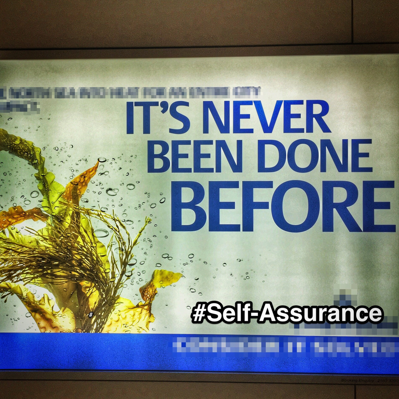 Saw this advertisement in #HongKong airport while coming back to #Singapore from a #StrengthsFinder workshop. Personally having #SelfAssurance as a #strength, I can relate. There is great #motivation when something has #NeverBeenDoneBefore as taking on #risk engages us.   #StrengthsSchool #strengthsquest
