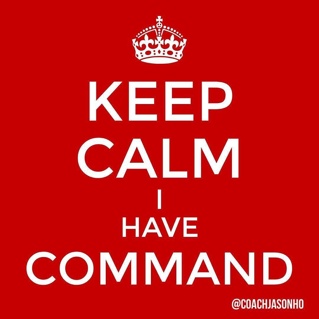 Singapore - StrengthsFinder KEEP CALM I have Command