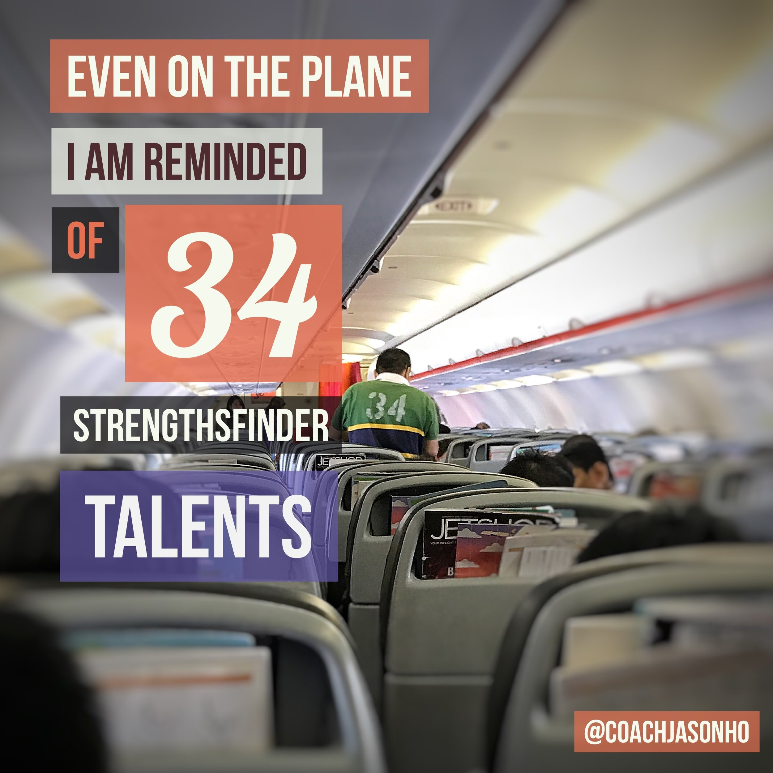 Even mid-flight from #HongKong to #Singapore I'm reminded of the #34 #StrengthsFinder #talent #themes