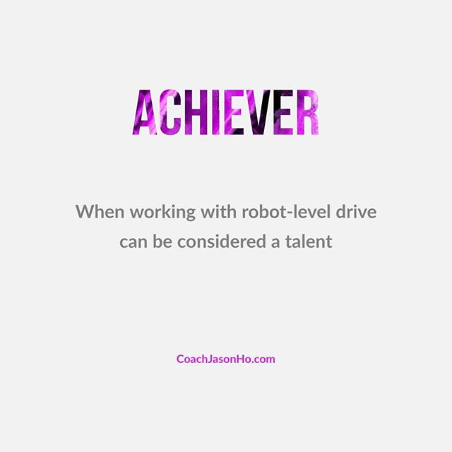 """[#CliftonStrengths] #StrengthsFinder #achiever #StrengthsFinderFun • • This is my number 22. When you work like a machine and wonder why others don't. • • • • """"Creating the most Advanced StrengthsFinder Leadership Workshop Program in the world"""" • • #GallupStrengthsFinder #StrengthsQuest #StrengthsSchool #Gallup #StrengthsFinderSG #HumanResource #SelfImprovement #SelfDevelopment #TeamBuilding #StrengthsCoach #Leadership #ProfessionalDevelopment #StrengthsFinderCoach #CoachJasonHo Jason Ho • SouthEast Asia & Singapore's 1st Gallup Certified StrengthsFinder  Coach • Strengths School™ Singapore"""