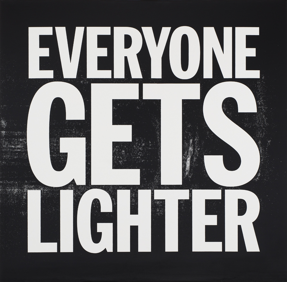 John Giorno   Everyone Gets Lighter  2015 Silkscreen on canvas 121,92 x 121,92 cm
