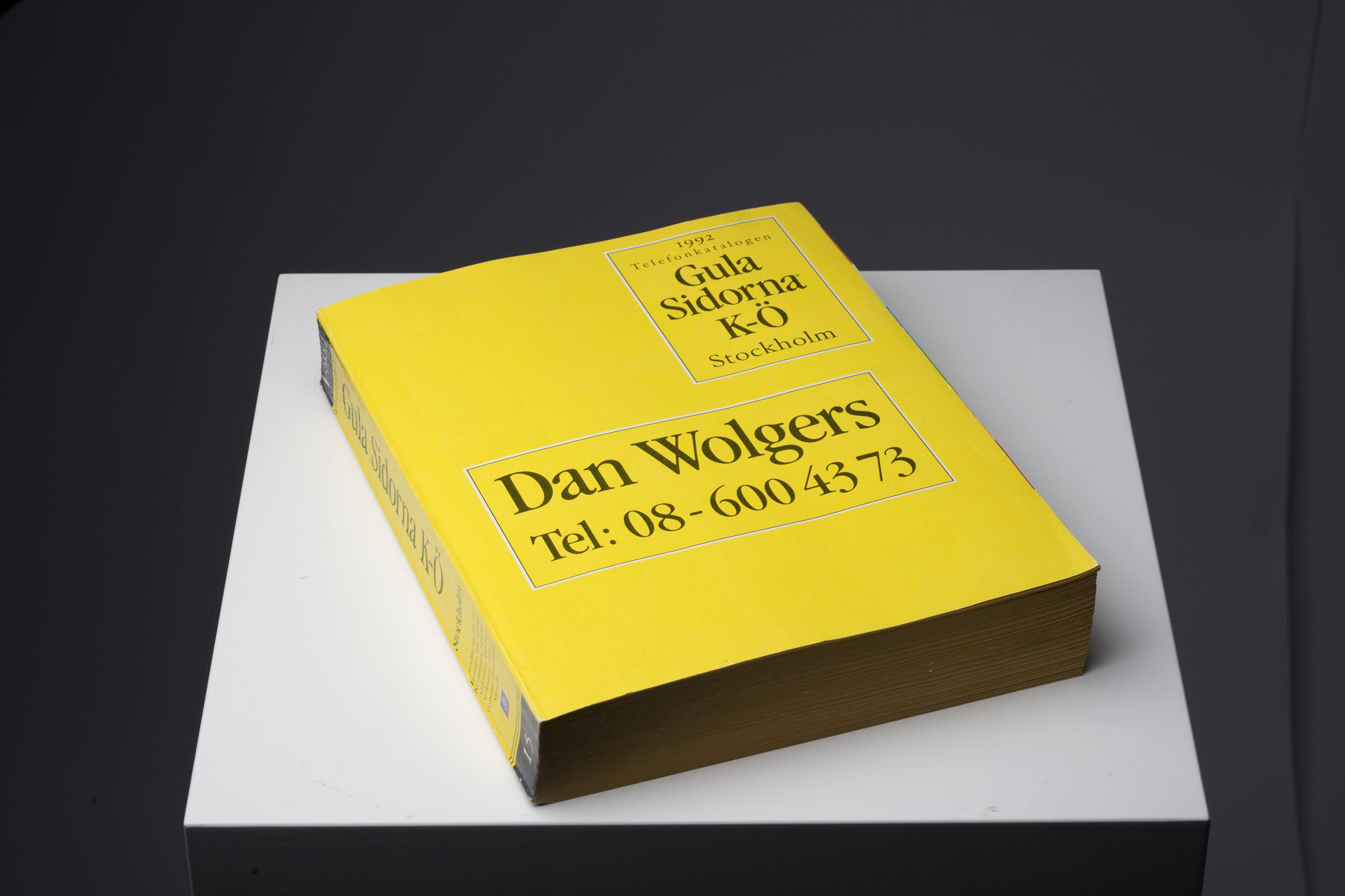Dan Wolgers   Gula sidorna (Gula Sidorna K-Ö)  1992 27 x 21,5 cm Höjd 80 cm, bredd 42 cm