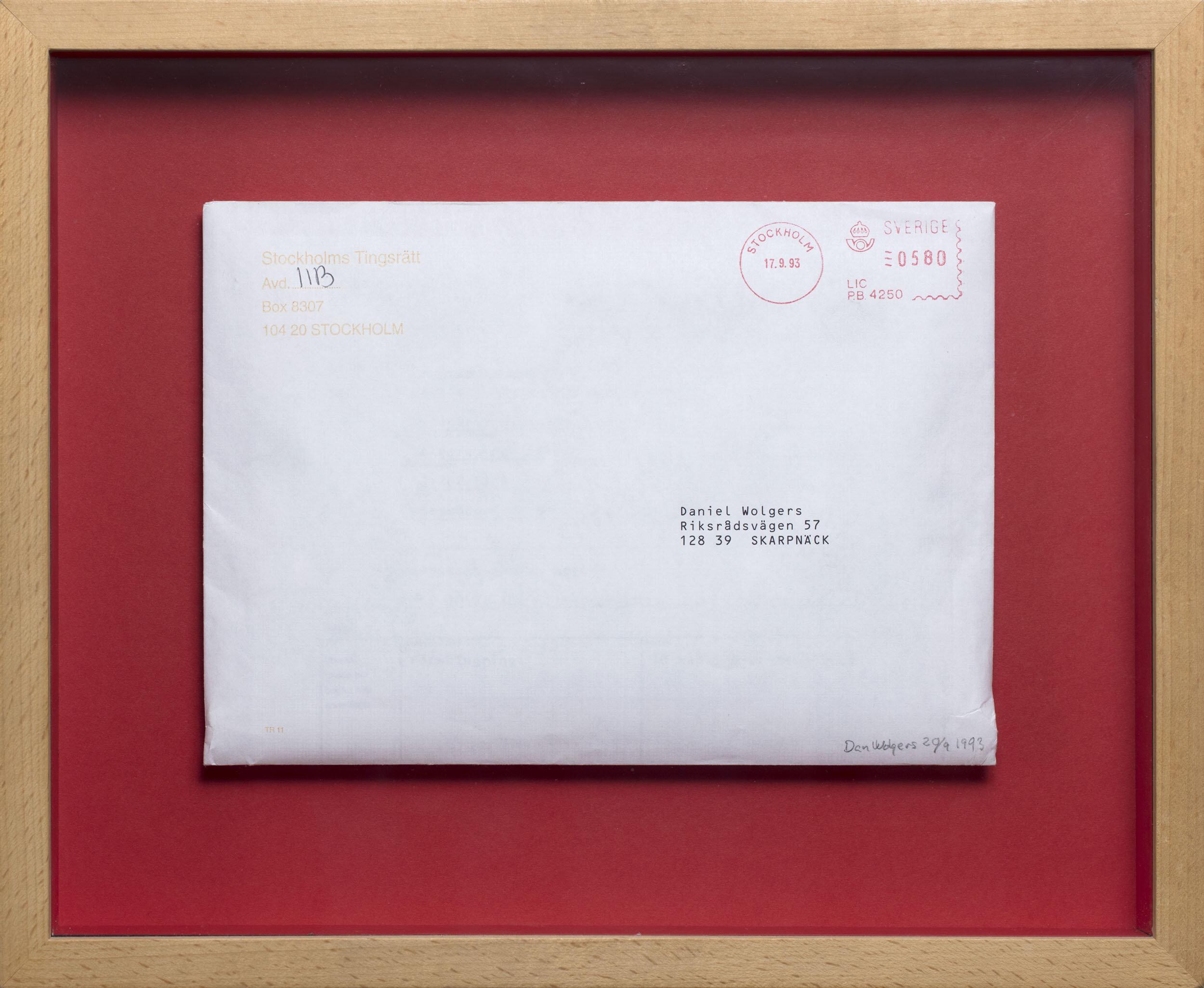 Dan Wolgers   Staten vs Wolgers (Brev från tingsrätten)  1993 Signerad Dan Wolgersoch daterat 20/9 1993 Objekt, brev i ram 28 x 34 cm
