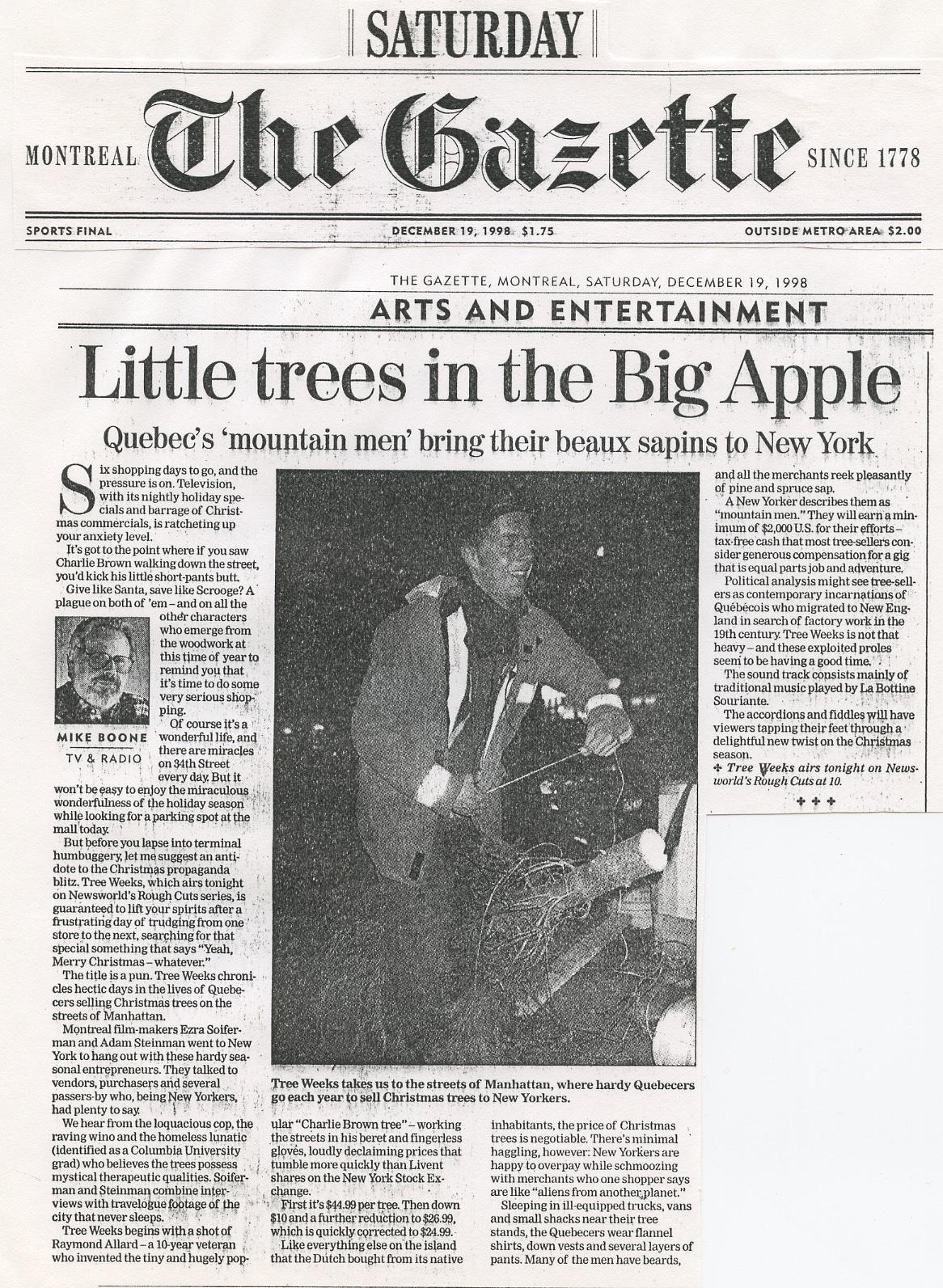 """Tree Weeks"", documentary - Montreal Gazette, 1998"