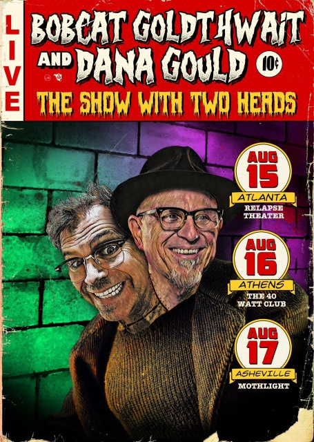 """Gould and Goldthwait are a match made in comedy heaven."" – Vanyaland"
