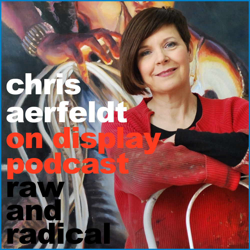 OnDisplay_podcast_Raw_and_Radical-ChrisAerfeldt.jpg