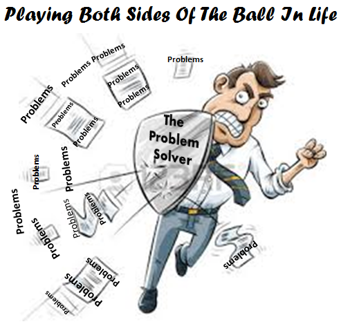 Playing Both Sides Of The Ball In Life