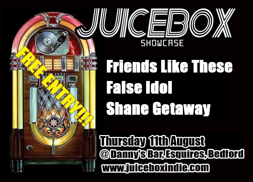 Friends Like These ( https://www.facebook.com/friendsliketheseband )  False Idol ( https://www.facebook.com/Falseidolband )  Shane Getaway ( https://www.facebook.com/shanegetaway )  Free Entry