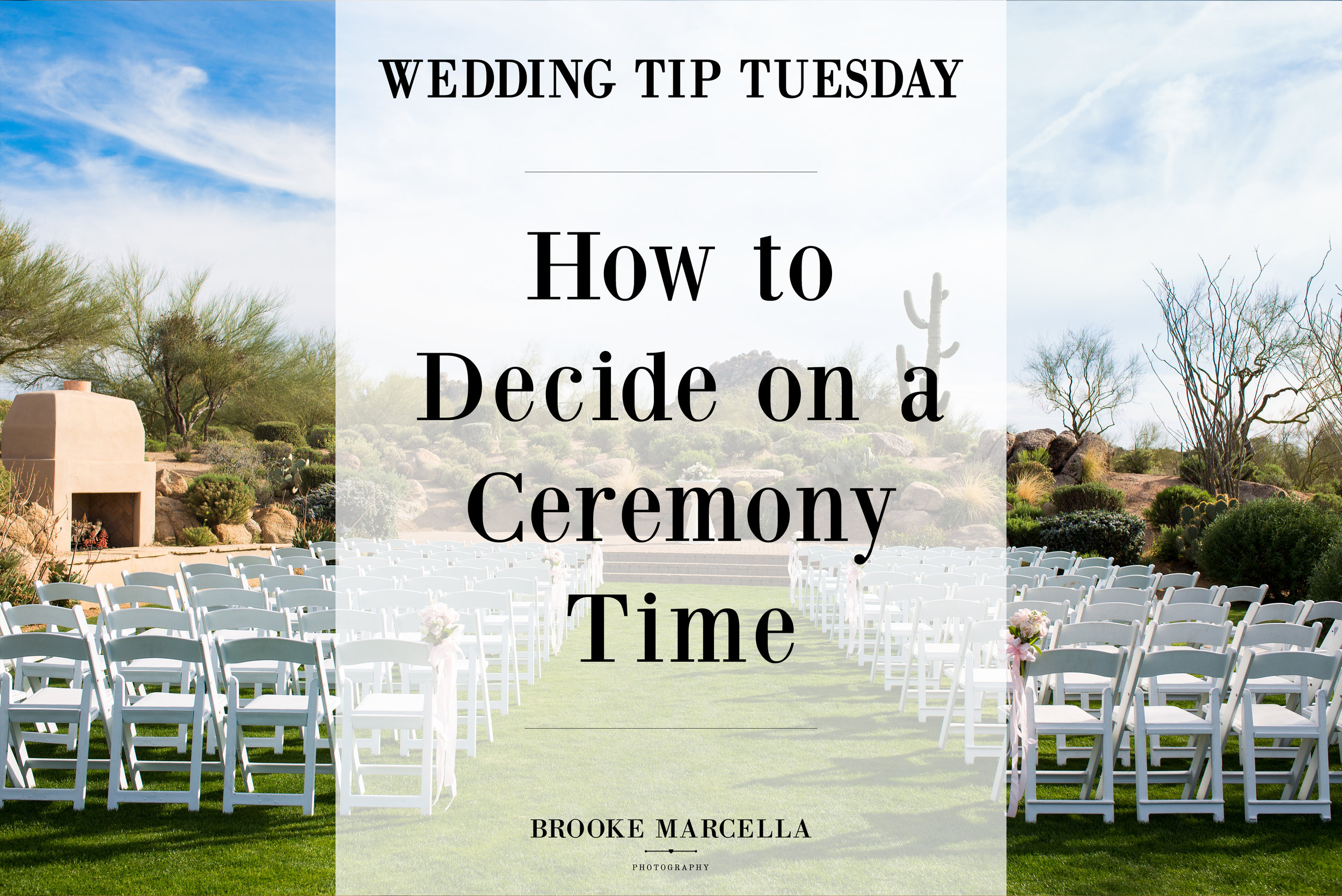How to decide on a wedding ceremony time