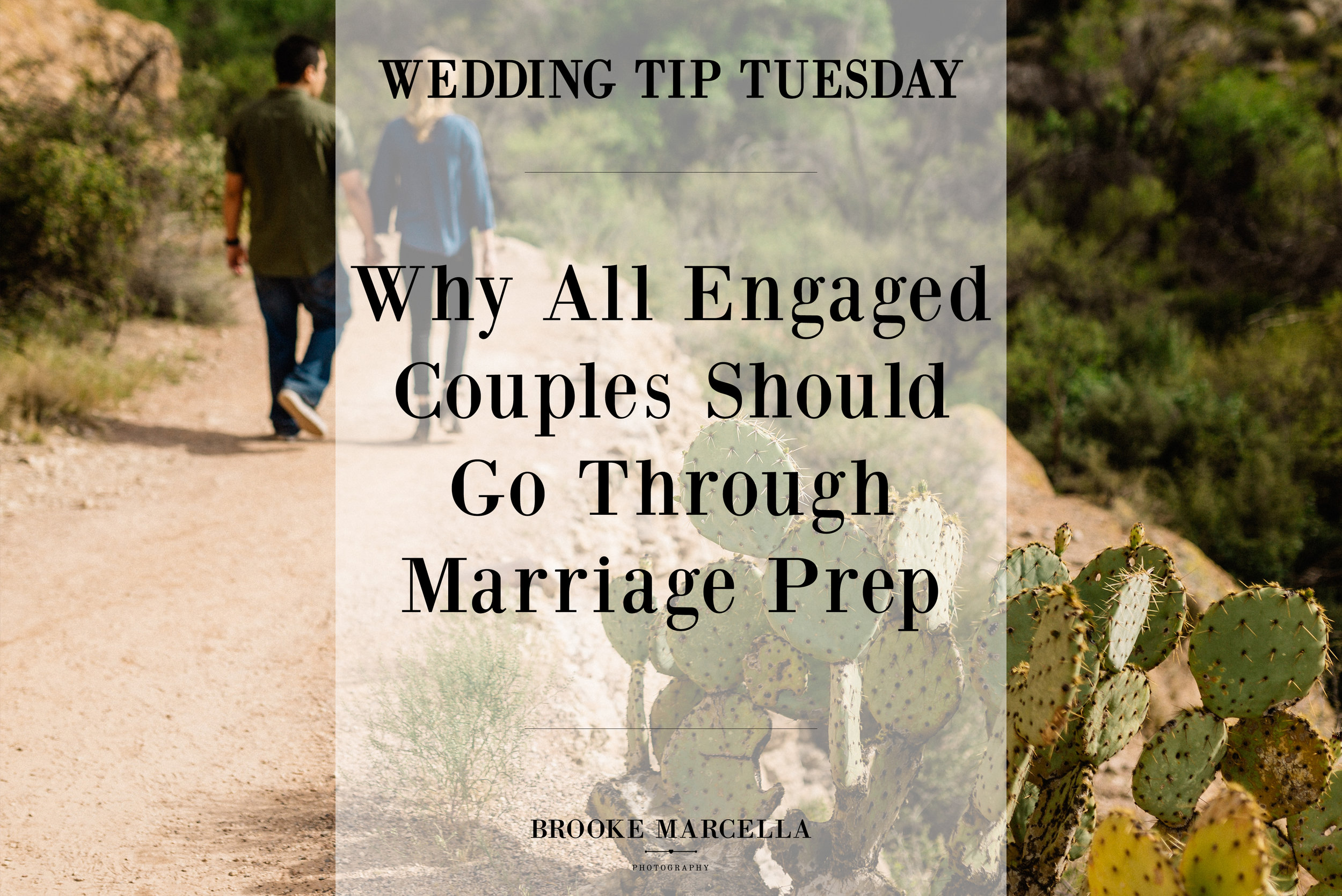 Why all engaged couples should go through marriage prep