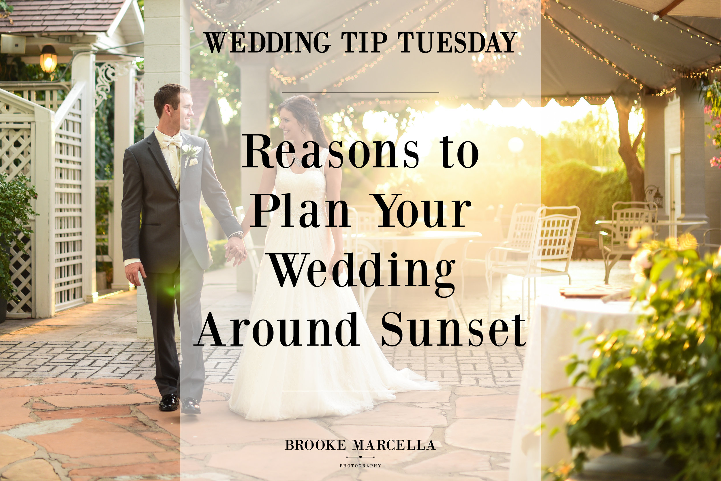 Reasons to plan your wedding around the sunset