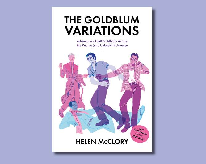 Fiction:  The Goldblum Variations  - £7.50
