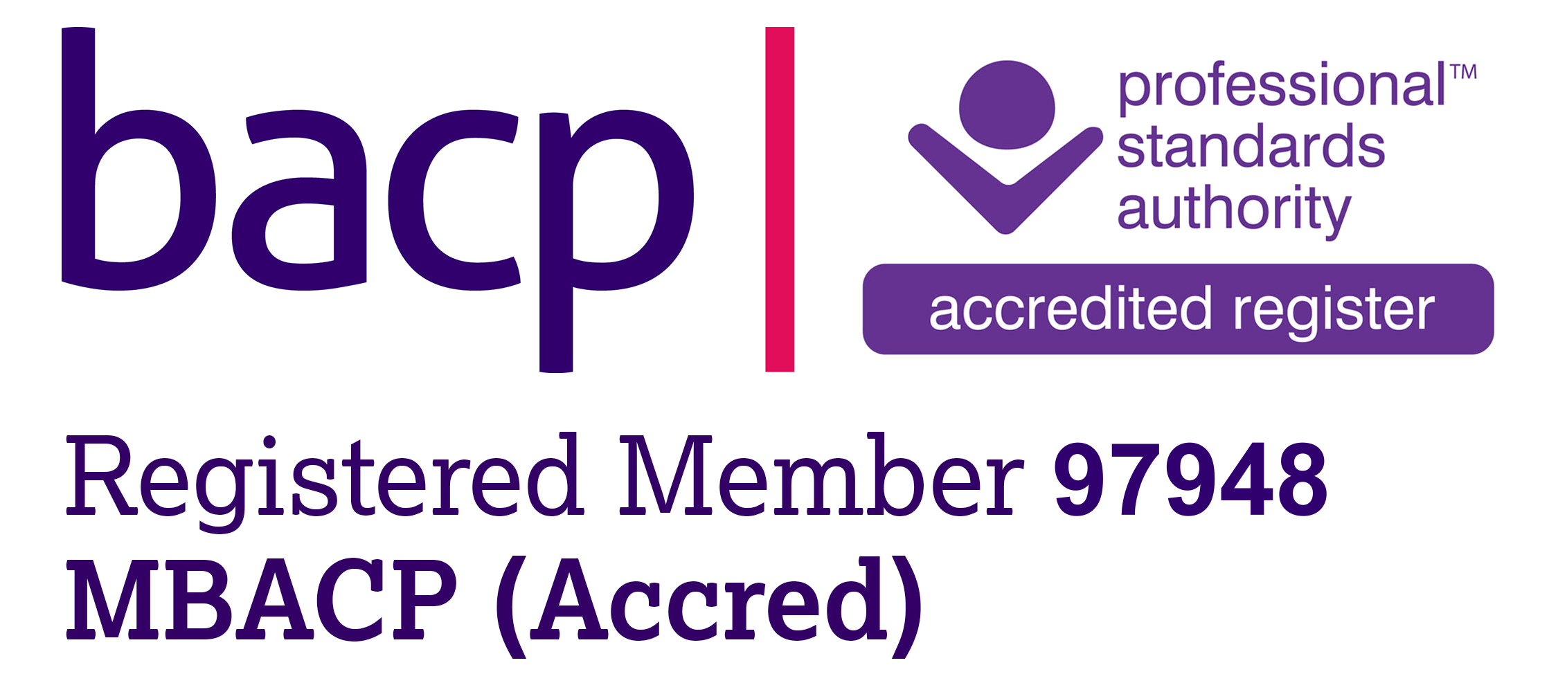 I am an accredited Registered Member ( no. 97948 ) of the British Association for Counselling and Psychotherapy (BACP),  The BACP register is accredited by the Professional Standards Authority for Health and Social Care.   Phone  01455 883300   Email   ask@bacp.co.uk    Website   www.bacp.co.uk