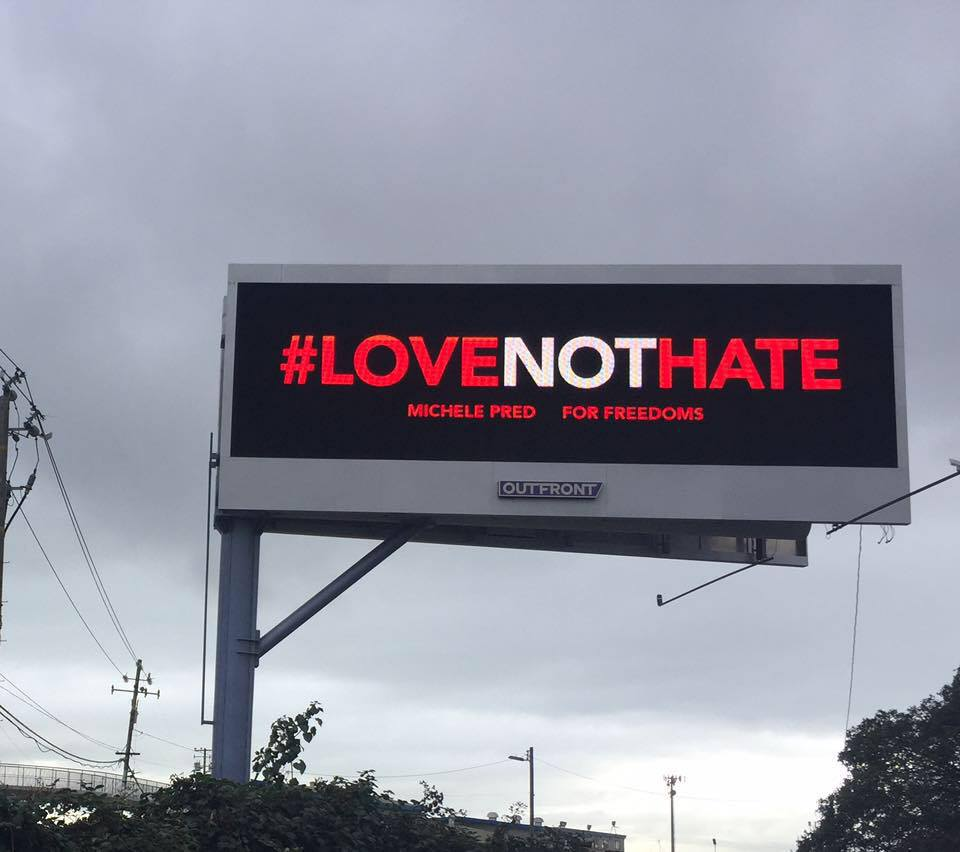 Special Project:  Love Not Hate Billboard  Michele Pred for For Freedoms Fall 2016