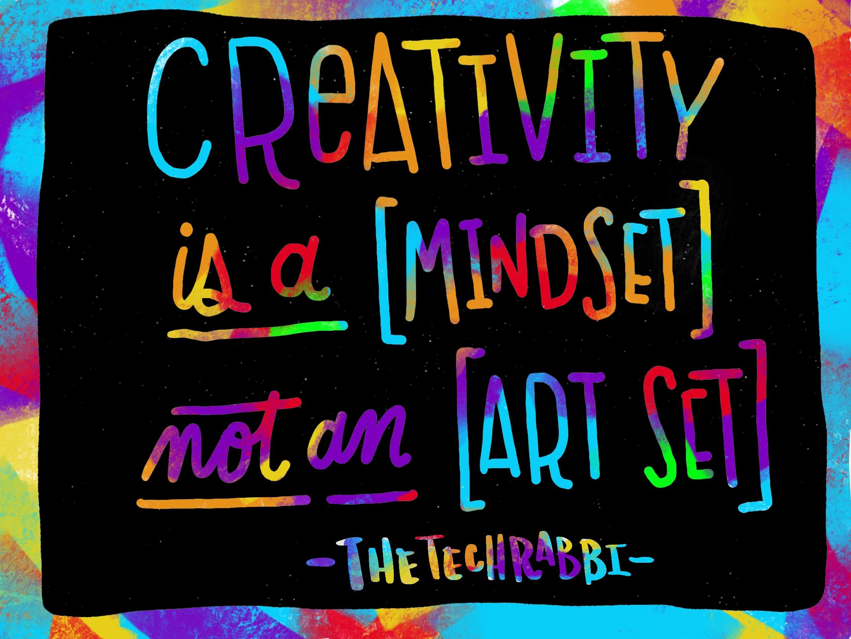 creativity is a mindset not an art set