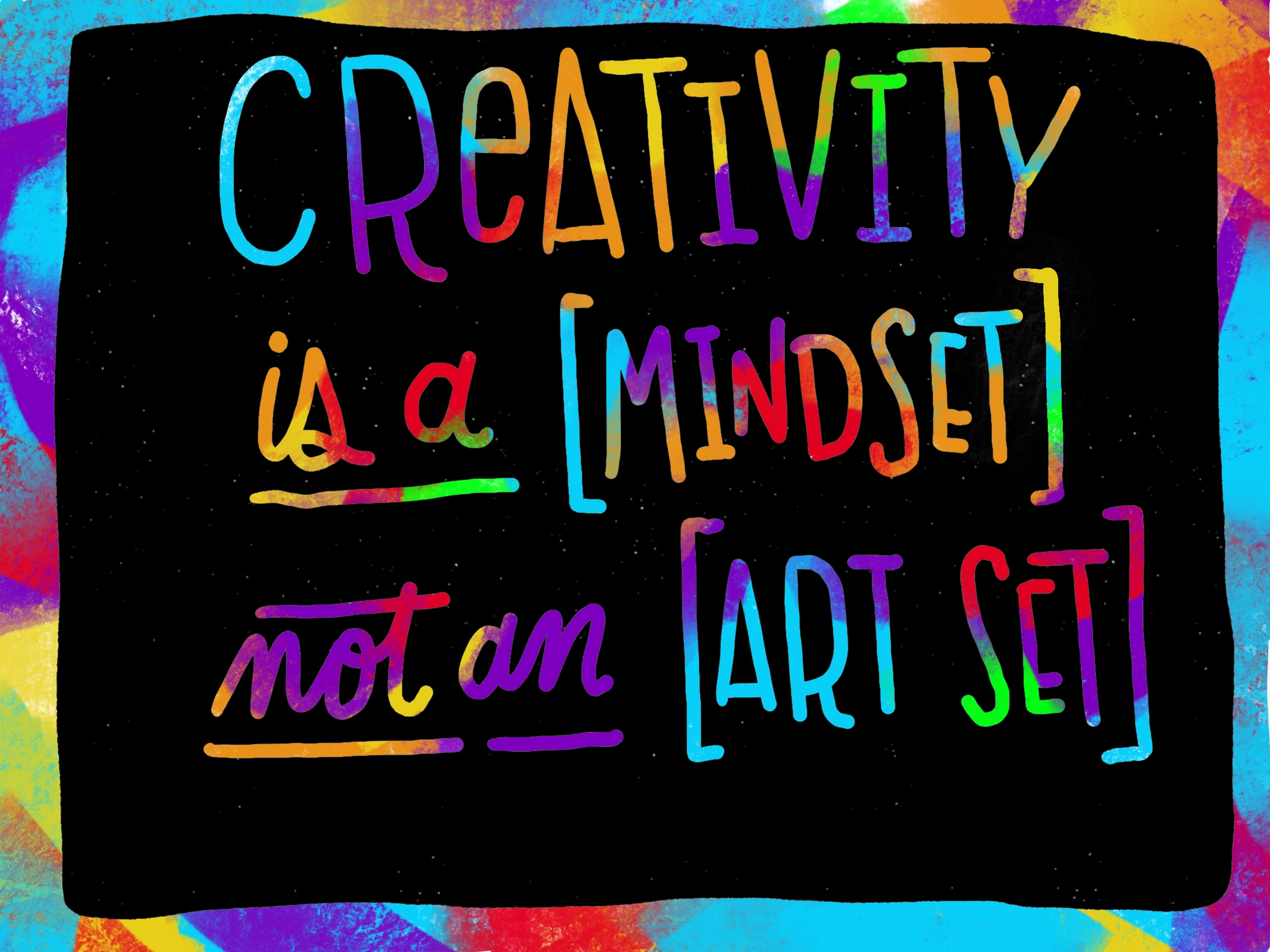 creativity is a mindset.jpg