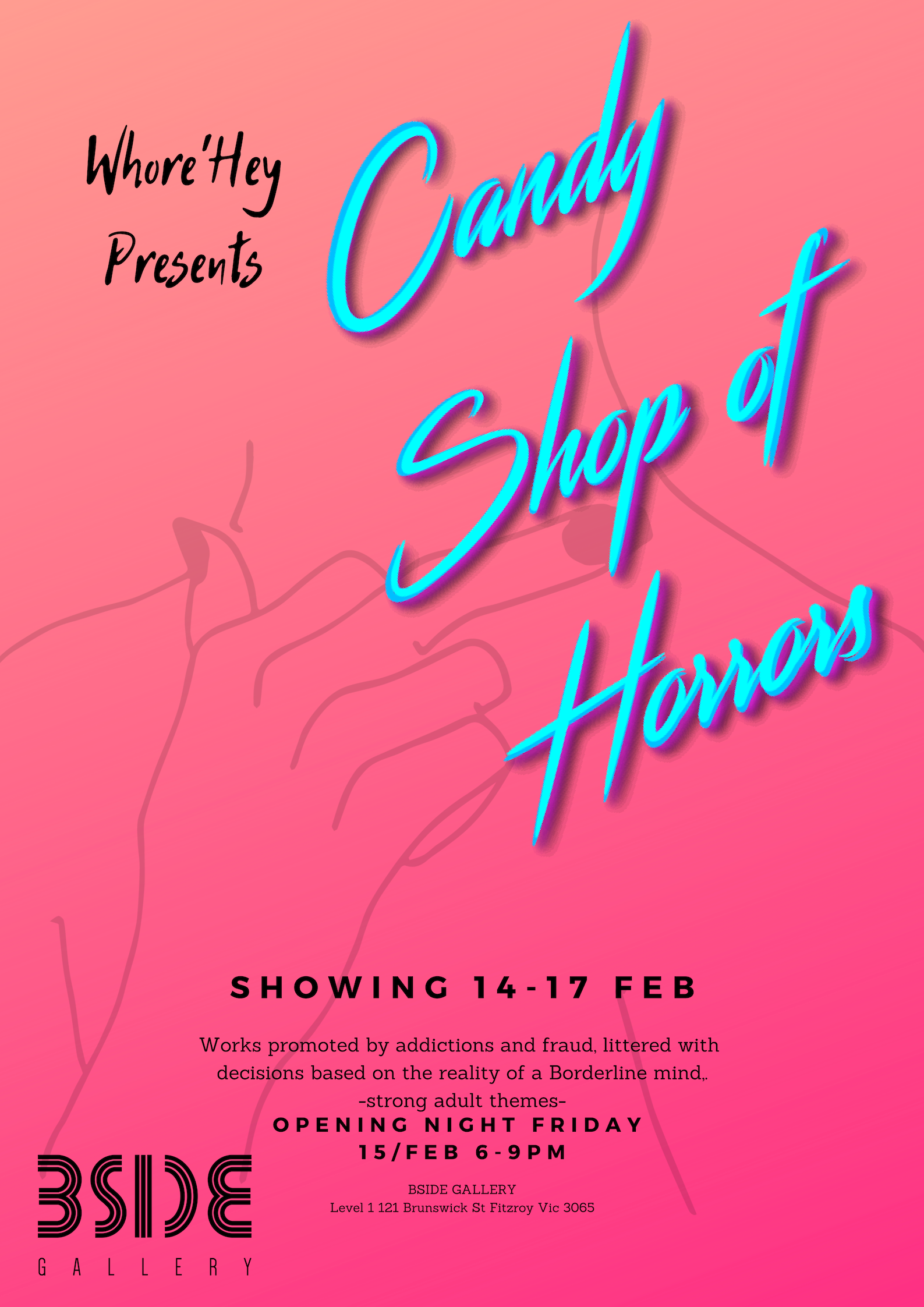 WHORE'HEY PRESENTS:CANDY SHOP OF HORRORS -