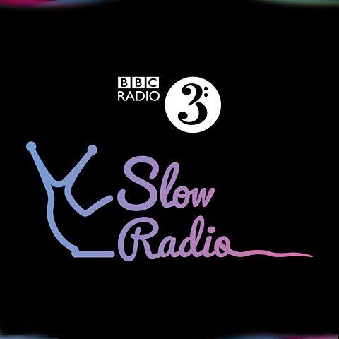 bbc 3 slow radio.jpg