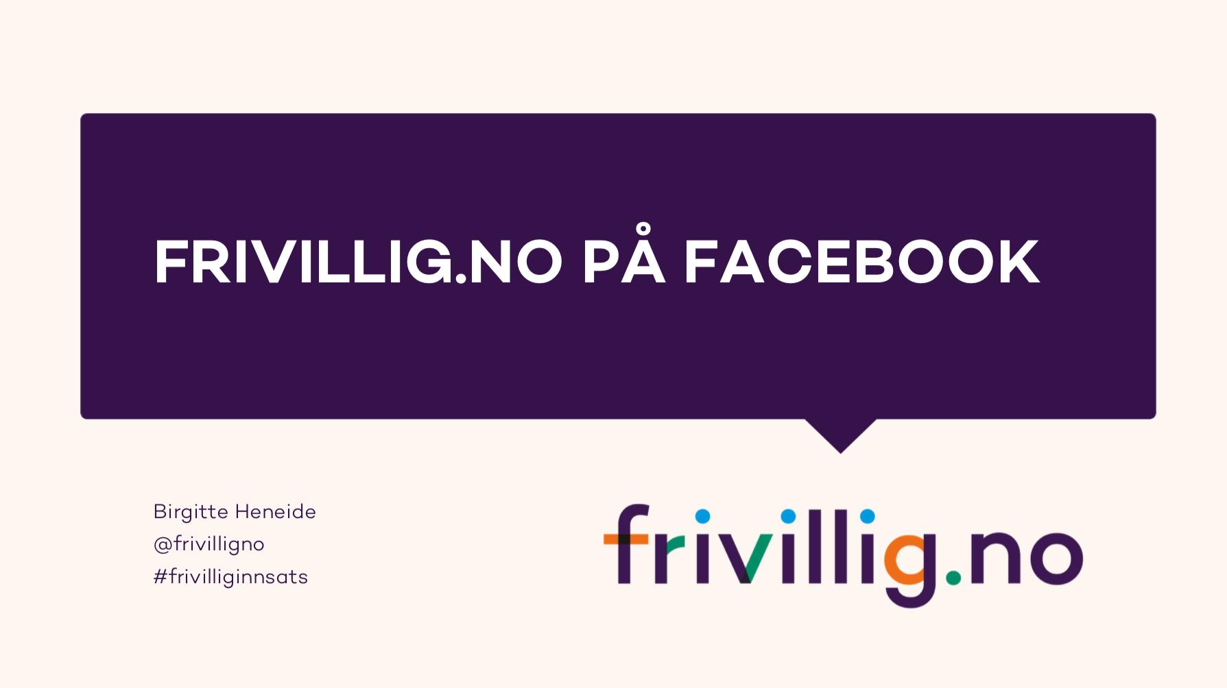 Frivillig.no sine erfaringer med bruk av Facebook og Instagram -