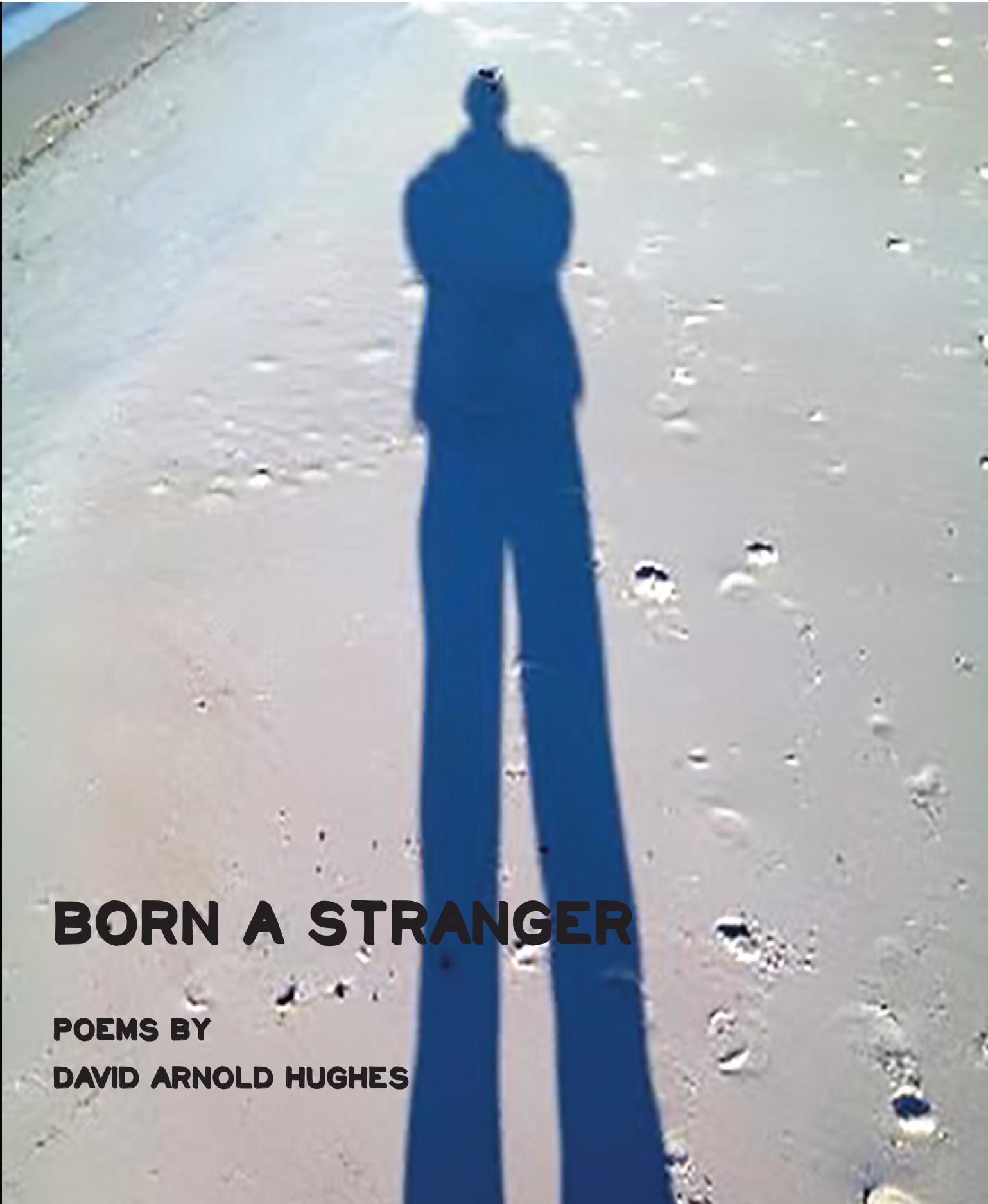 Born a Stranger