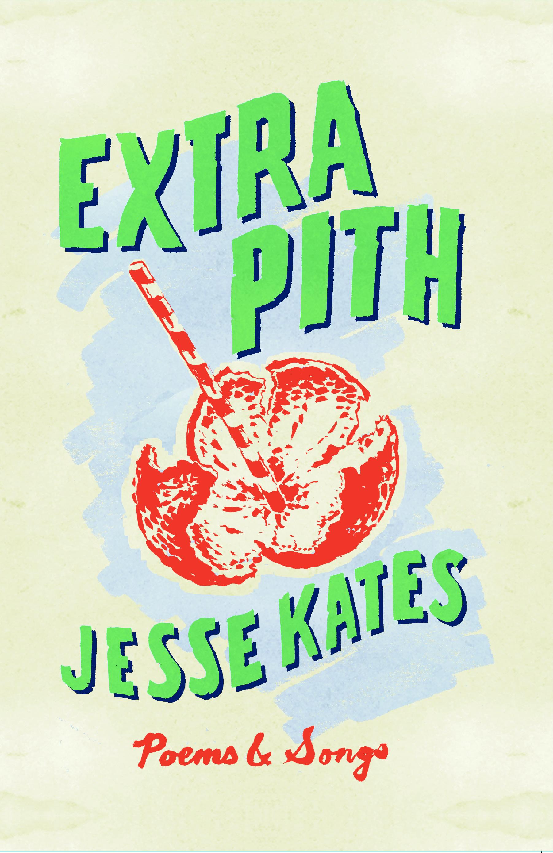 Jesse Kates, Extra Pith,cover.jpg