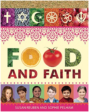 A great interfaith kids' book where youngsters share food practices from their various faith traditions. – Photo: Food and Faith