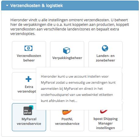 """Activeer de MyParcel app met één klik in CCVshop onder """"Verzendkosten & Logistiek"""""""