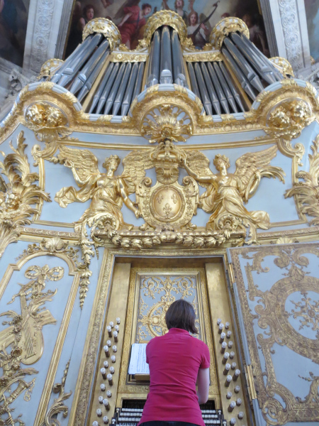 If I never become famous, at least I can say I've played the organ at Versailles!