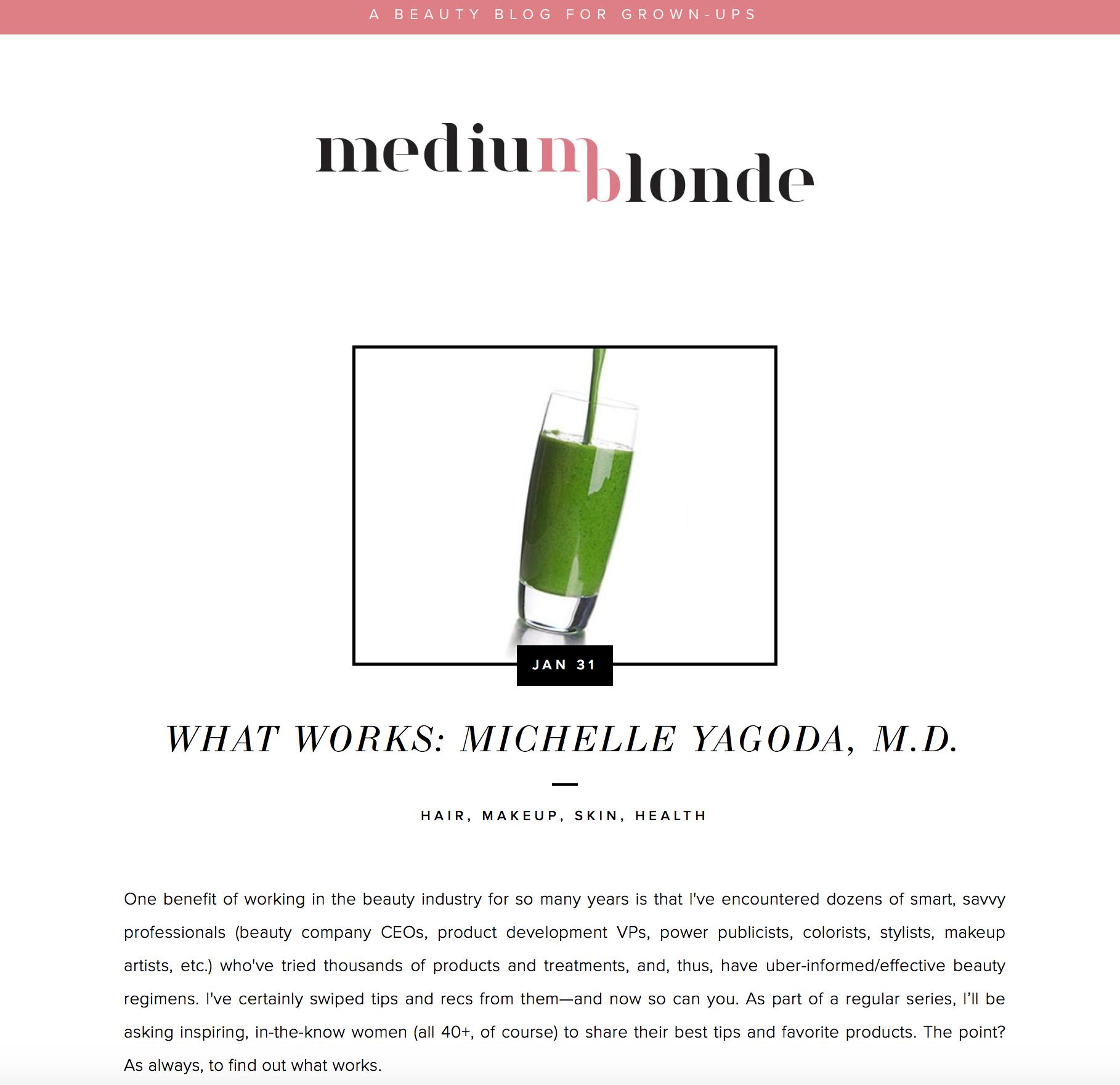 Press: Medium Blonde  Featuring: Dr. Michelle Yagoda