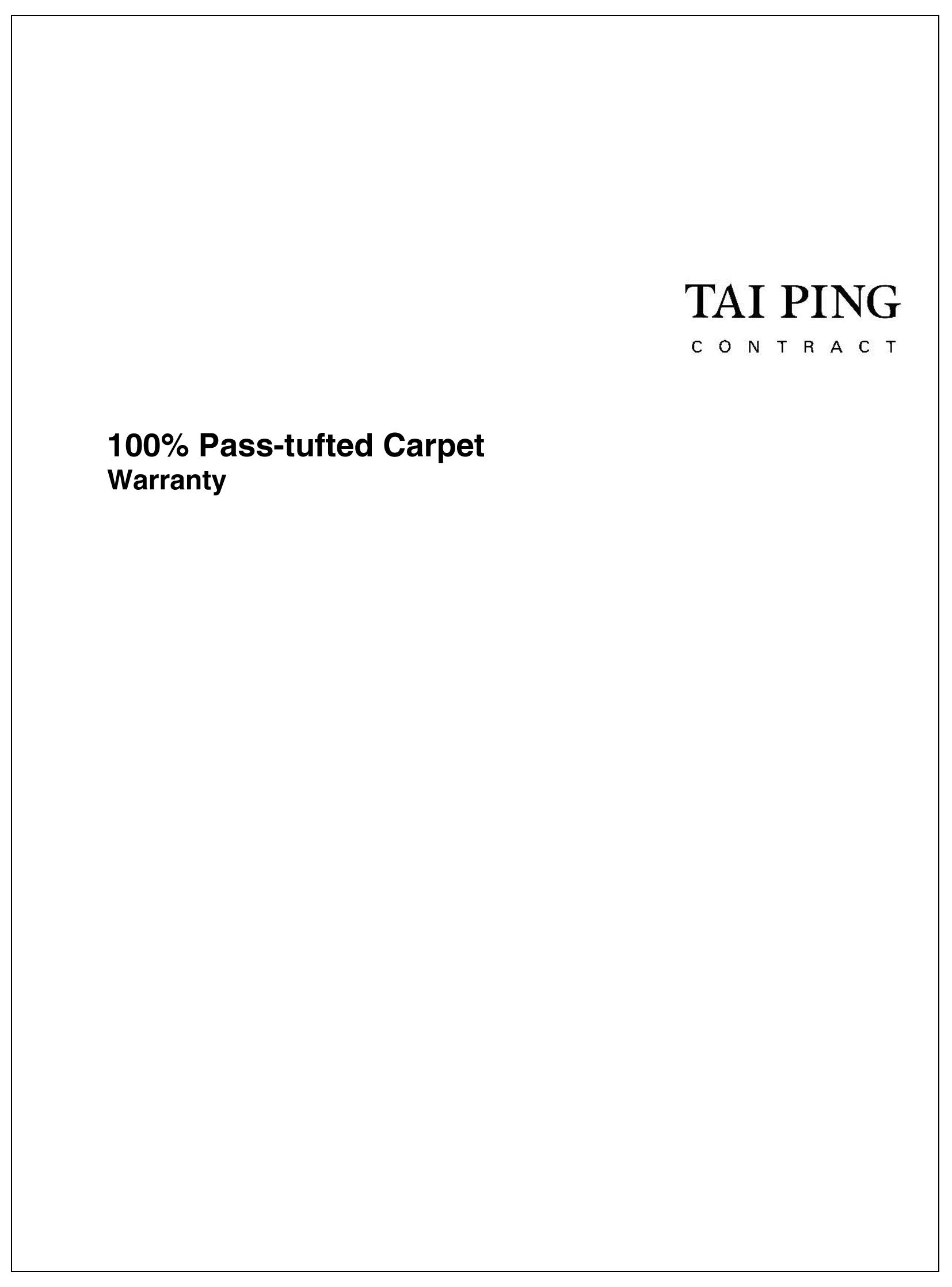 Pass-tufted Warranty