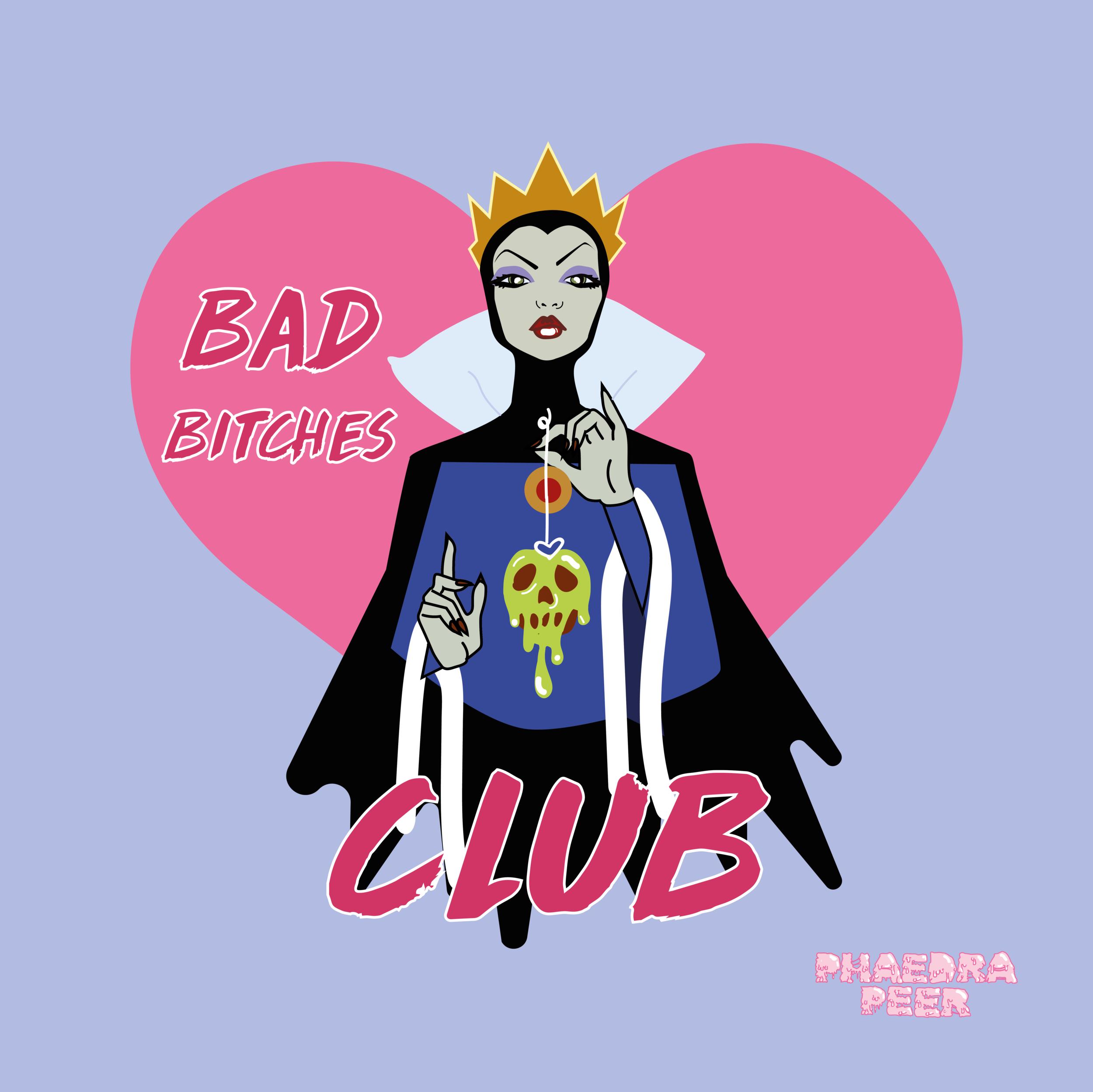 Evil Queen Bad Bitches Club