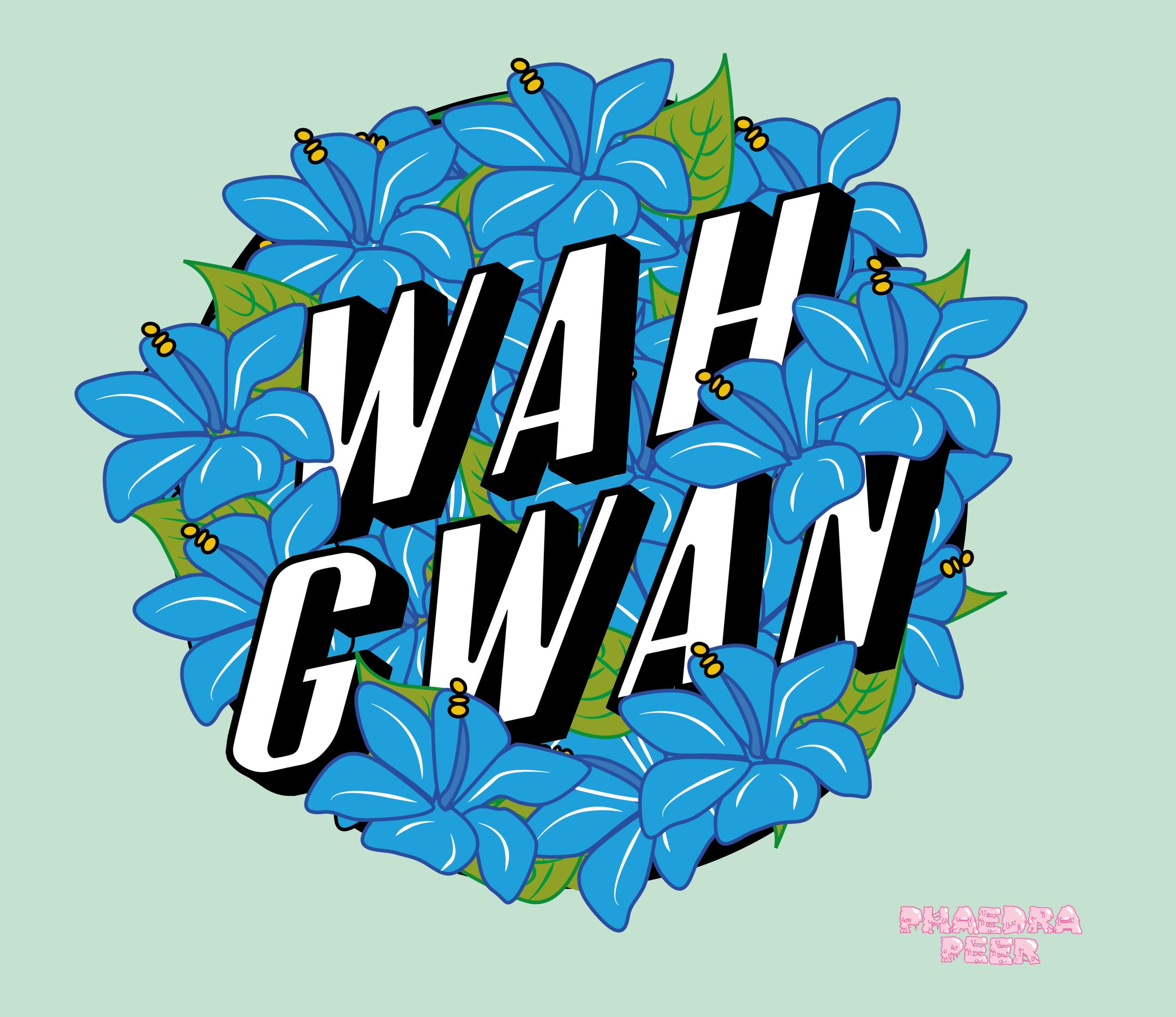Wahgwan
