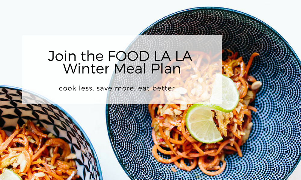 Join the FOOD LA LA Winter Meal Plan.png