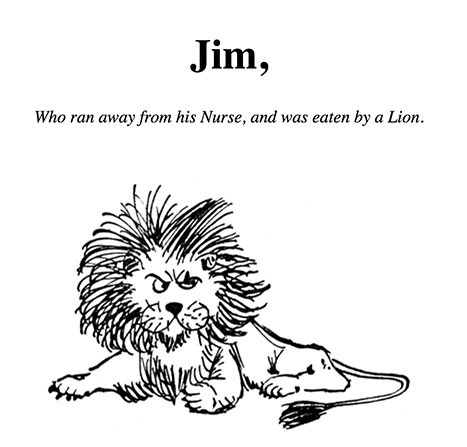 """""""A Lion sprang and hungrily began to eat the boy, beginning at his feet."""""""