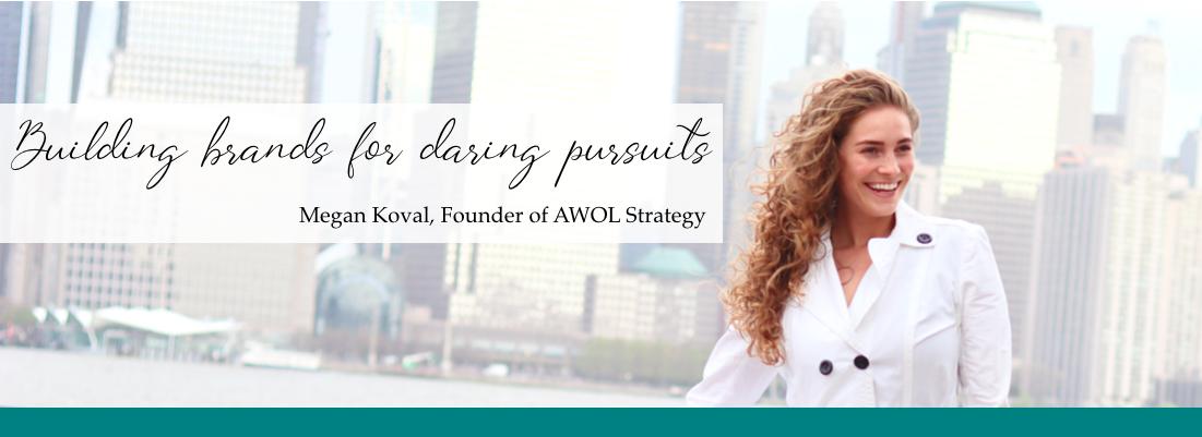 Megan Koval AWOL Strategy
