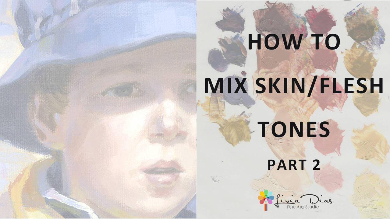 How to Mix Skin/Flesh Tones - Part 2