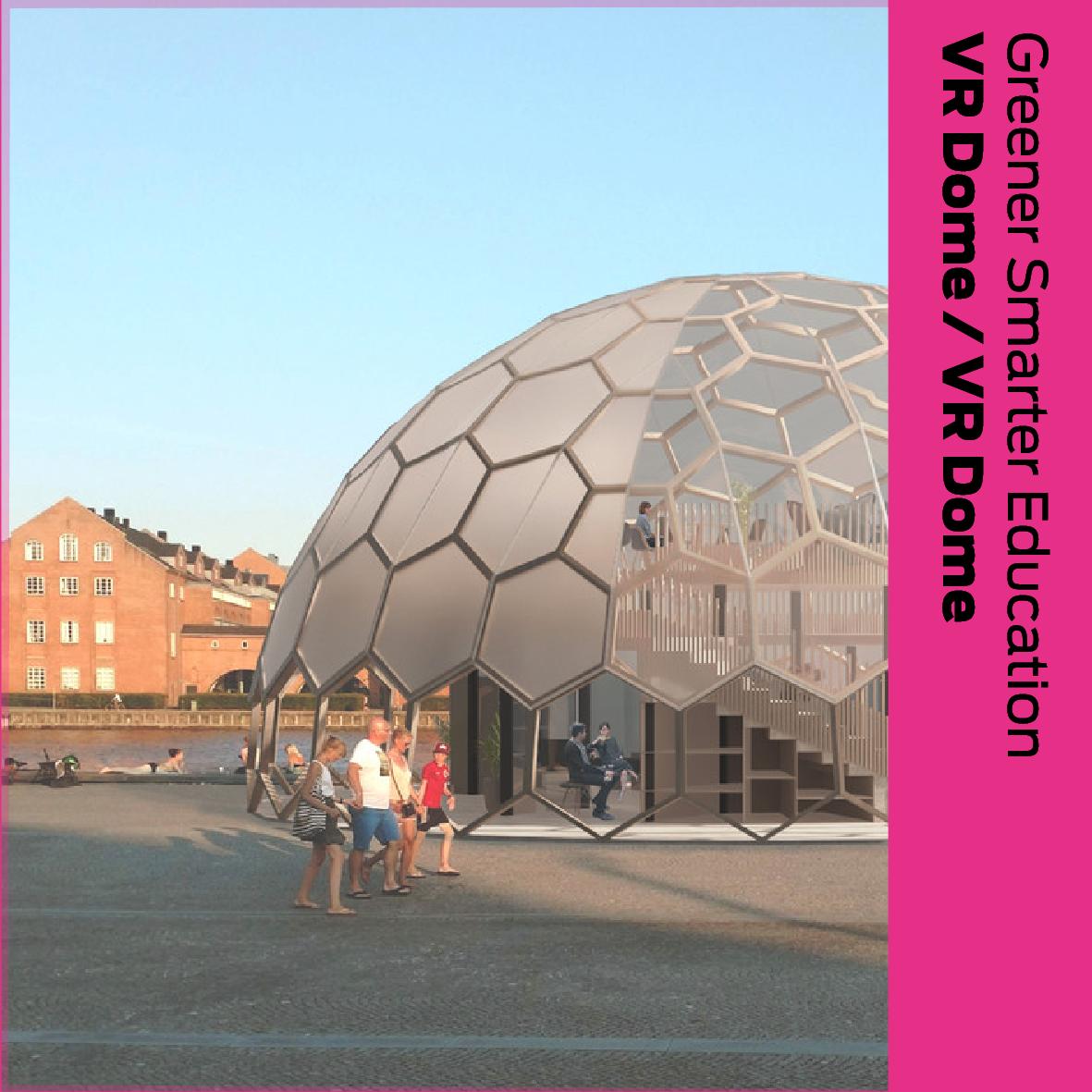 Greener Smarter Living (DK): VR Dome