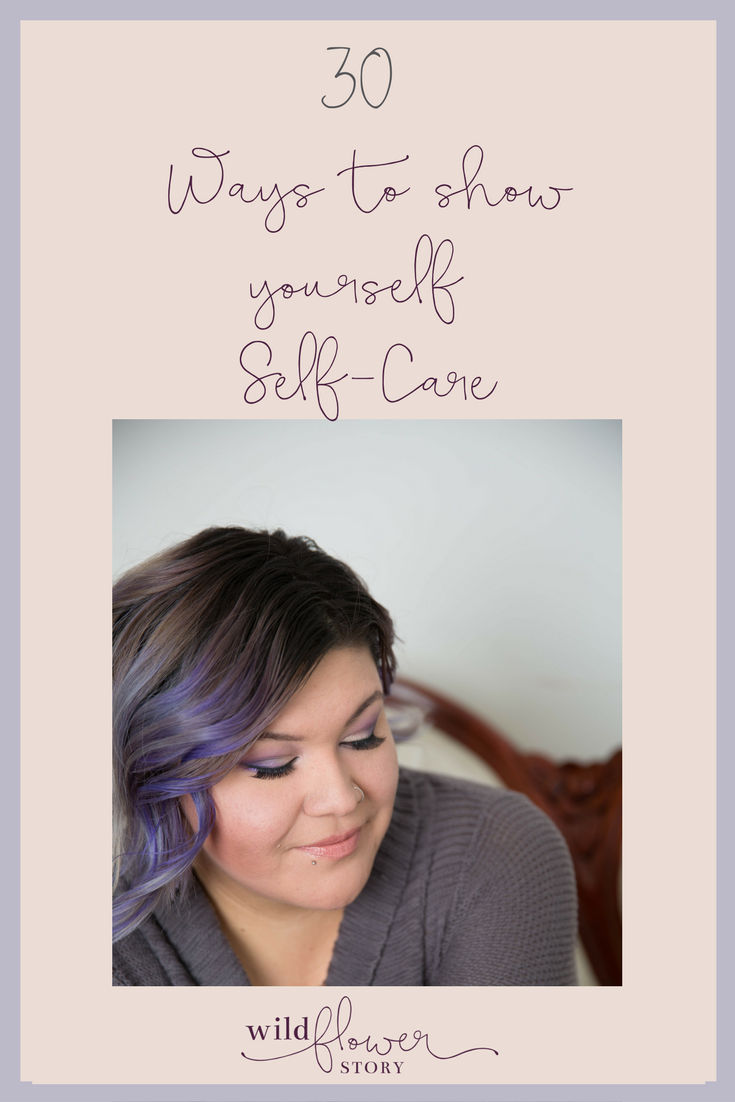 30 Ways To Show Self-Care | The Self Esteem Builder