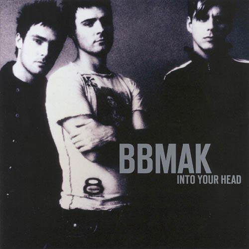 BBMak_Into_Your_Head.jpg