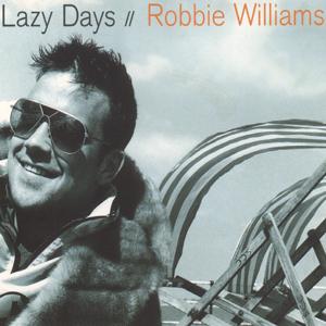 Robbie_Williams_-_Lazy_Days_-_CD_single_cover.jpg