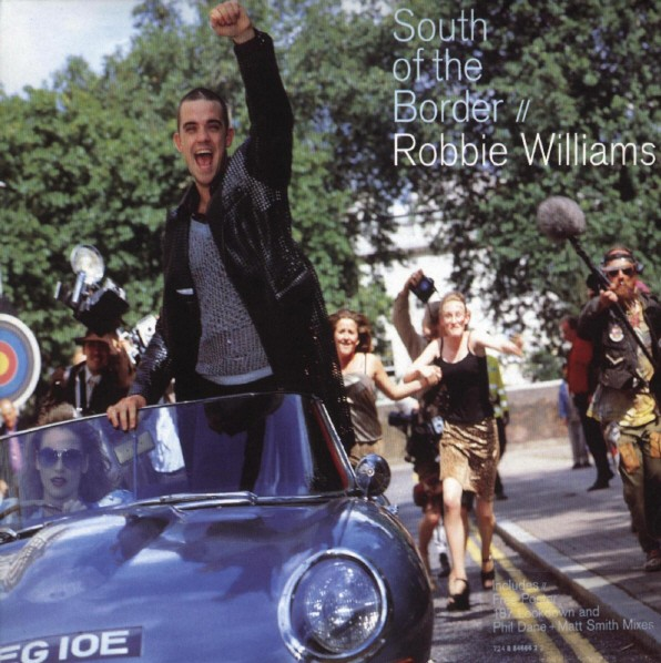 Robbie_Williams_-_South_of_the_Border_-_CD_single_cover.jpg