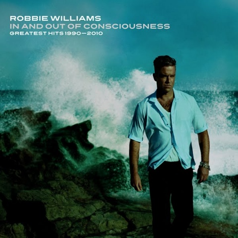 Robbie-Williams-In-And-Out-Of-Consciousness-The-Greatest-Hits-1990-2010-Official-Album-Cover.jpeg
