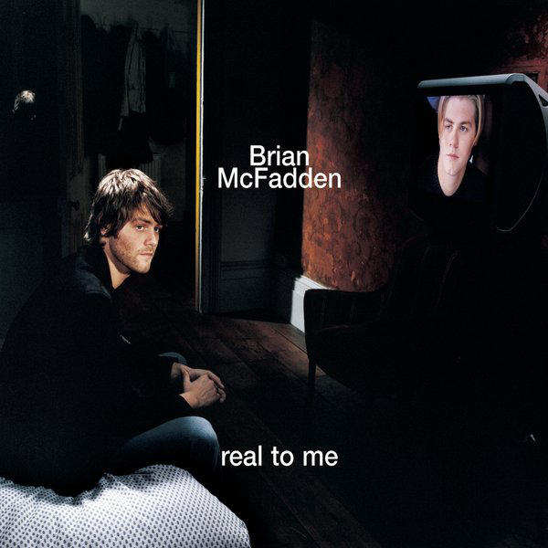 Real to Me - Single by Brian McFadden.jpg
