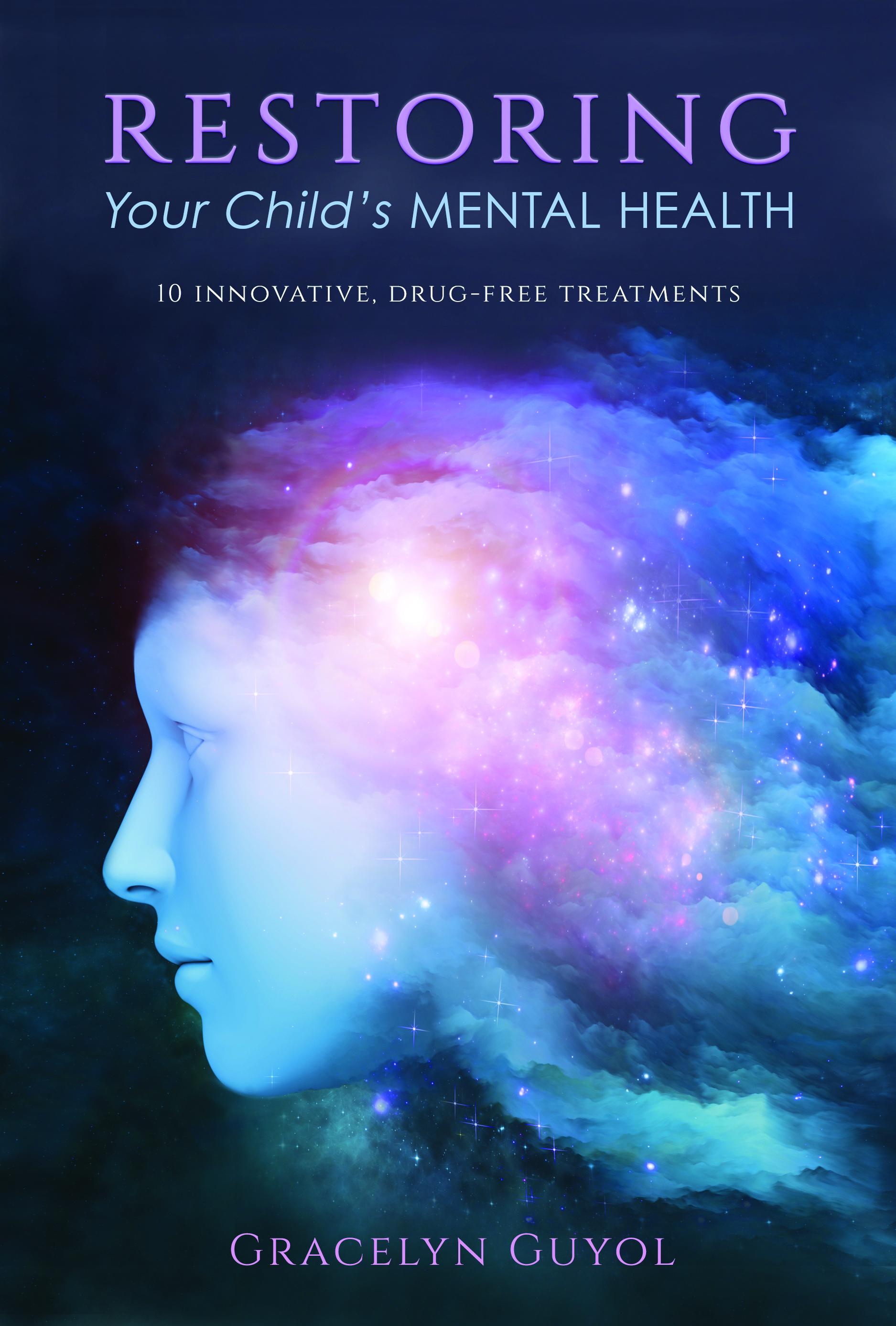 gracelyn restoring your childs mental health book cover 6 x 9 cmyk for spirit of change.jpg