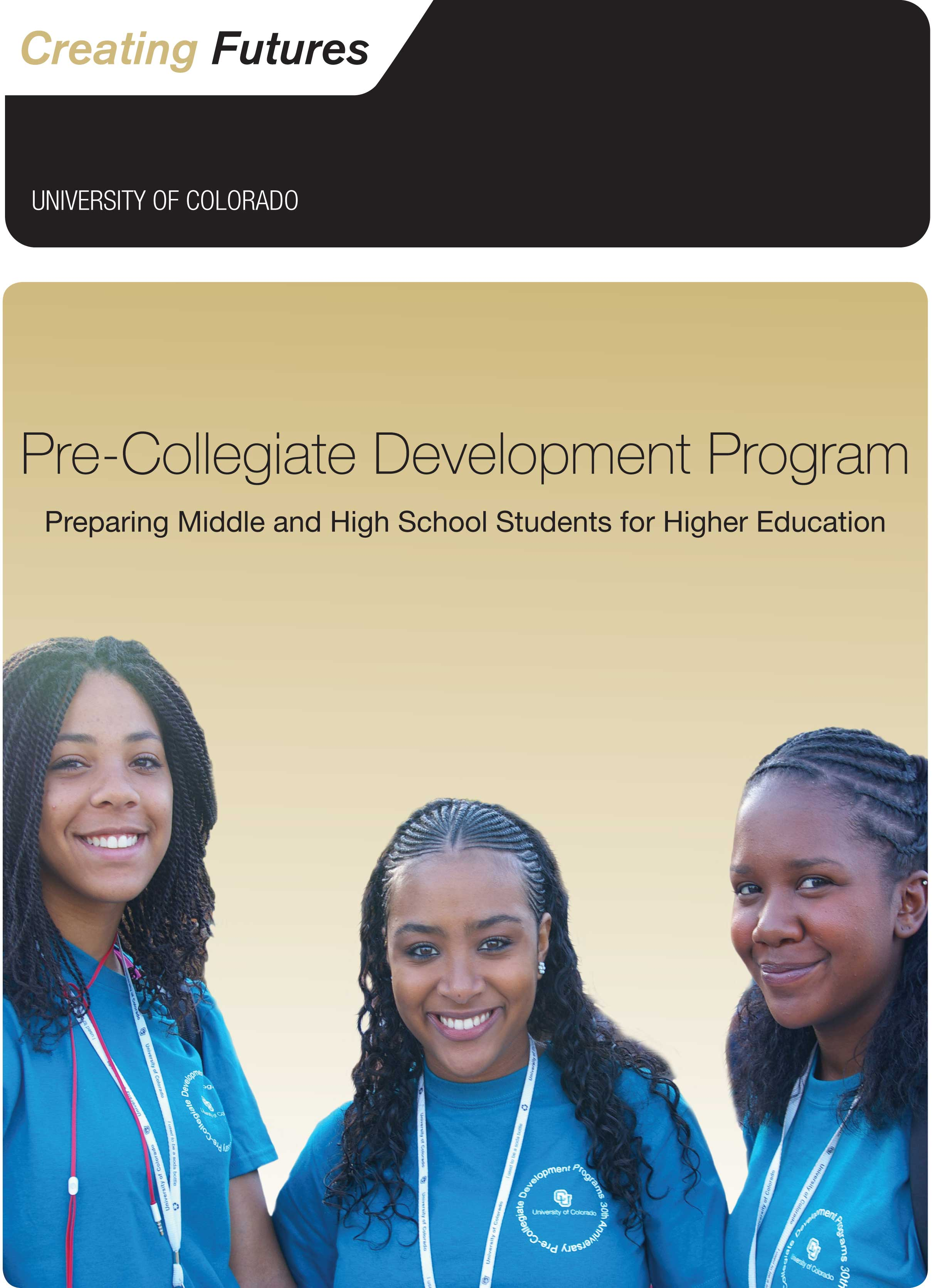 A brochure for the Pre-Collegiate Development Program at the University of Colorado.