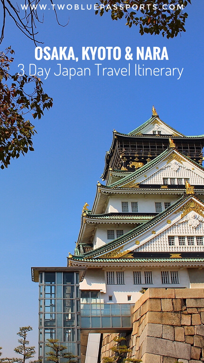 osaka-kyoto-nara-3-day-japan-itinerary.jpg