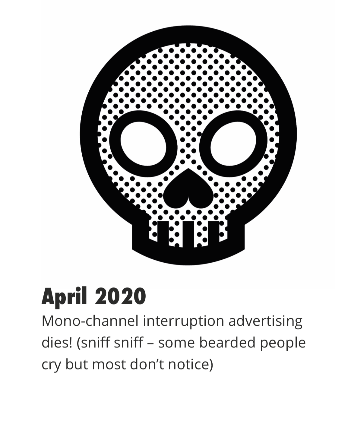 - the death of interruption advertising