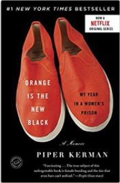 10 Excellent Memoirs that Make Great Gifts Orange Is the New Black My Year in a Women's Prison  Piper  Kerman.png