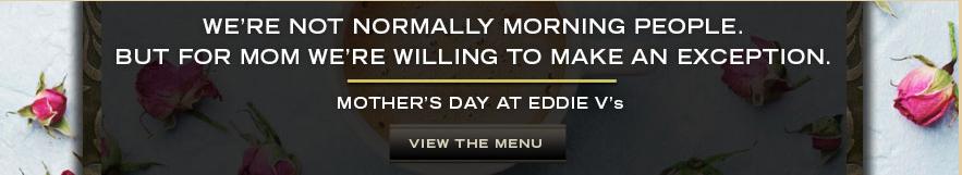 If You Must Eat Out on Mothers Day in Orlando 2018 Eddie Vs.png